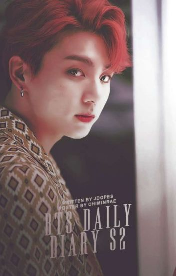 BTS DAILY DIARY S2 [ Malay Fanfic ]