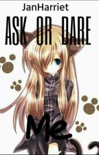 Ask,Questions N Zome Dares (Isn't sure if continued) by JanHarriet