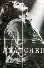 Snatched by _KeepYaHeadUpLove_