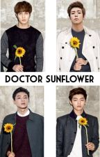 Doctor Sunflower #Wattys2017 by MayariOfTheMoon
