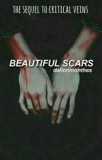 [DISCONTINUED] beautiful scars || peterick || sequel to critical veins by dallonmonthes