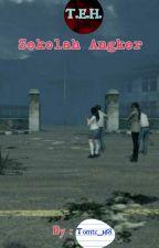 T.E.H. - Sekolah Angker by Tomtc_168