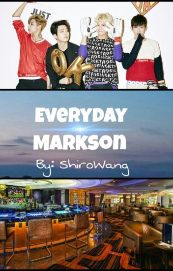 Everyday ¤ Markson