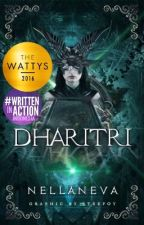 Dharitri (Novel - Tamat) [Wattys Award Winner] by Nellaneva