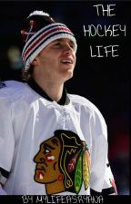 The Hockey Life - A Patrick Kane Fanfic by MyLifeAsRyana
