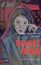 The Nerd's Revenge by itsmenikssss