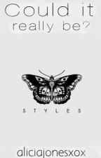 Could it really be? |Harry Styles by aliciajonesxox