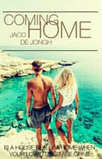 Coming Home (#Wattys2017) by jacodejongh101