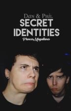 Secret Identities  // Dan and Phil by francesmagallanes