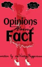 Opinions Aren't Fact! by itsWattyHappiness