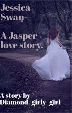 Jessica swan bellas younger sister (a jasper Whitlock story) by SophiaJona