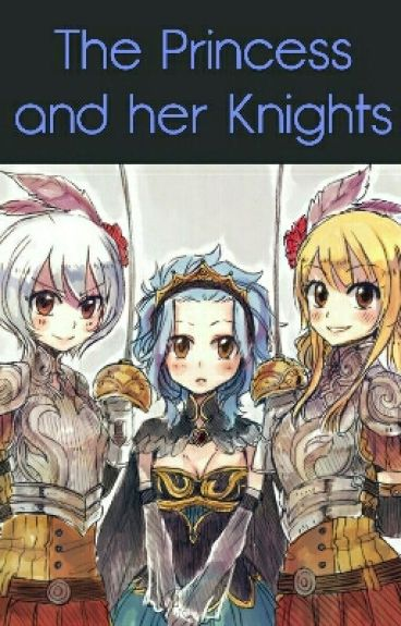 The Princess and her Knights