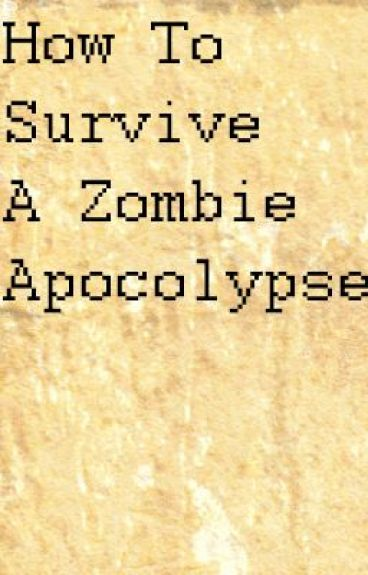 how to survive a zombie apocalypse pdf
