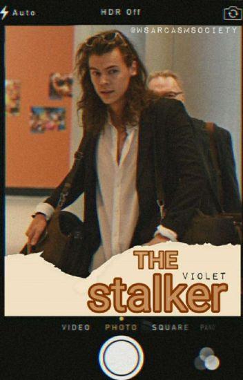The Stalker |H.S|