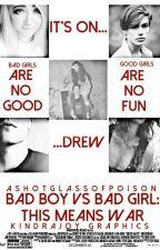 Bad Boy vs. Bad Girl: This Means War by AShotGlassOfPoison