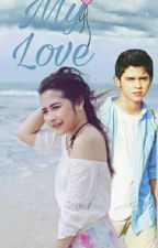 My Love  by faniamaliaaa