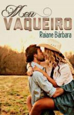Meu Vaqueiro  by Babi1304