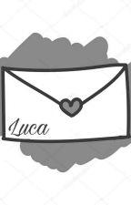 Nachrichten an Luca by gedachtezeilen