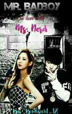 Mr. Badboy Inlove With Ms. Nerd by Badqurl_18