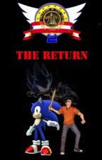 The Return (Sequel To The Hedgehog and The Demigod) by michpat6