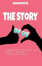 The Story Of US by snariesta