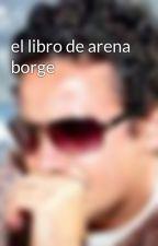 el libro de arena borge by FranGomezdeAranda