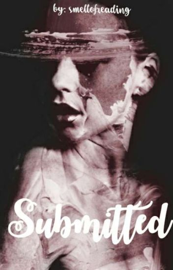 Submitted #Wattys2016