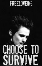 Choose to Survive [ MUSE / MATT BELLAMY ] [ COMPLETED ] by microbellamy