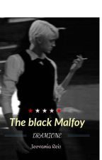 The Black Malfoy - Dramione by Jeh_Drew_