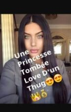 Une Princesse Tomber Love D'un Thug by lllaaddyyy
