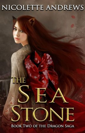 The Sea Stone(Dragon Saga Book 2) by NicoletteAndrews