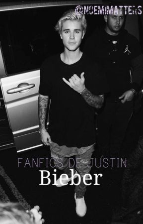 Fanfics de Justin Bieber. by NoemiMatters