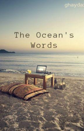 The Ocean's Words by Ghaydaxo