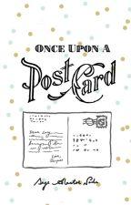 Once Upon a Postcard by sage6alastor6node