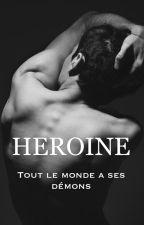 Heroïne by runtothemoonIrwin