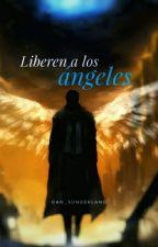 Turn Loose The Angels [Destiel] by Dan_Sunderland