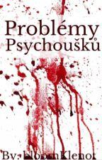 Problémy Psychoušků by bloomKlenot