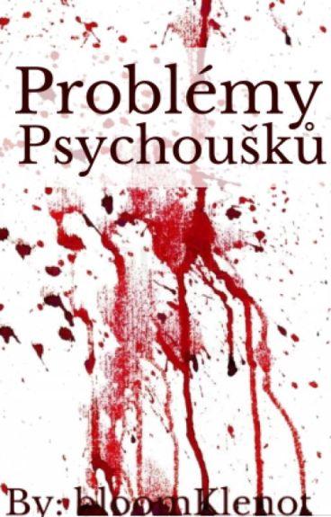 Problémy Psychoušků