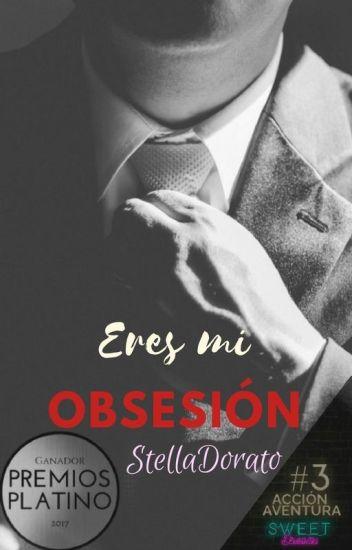 Eres mi obsesión [Saga Eres]
