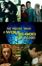 No Matter What- Wolfblood by wolfblood_jatei