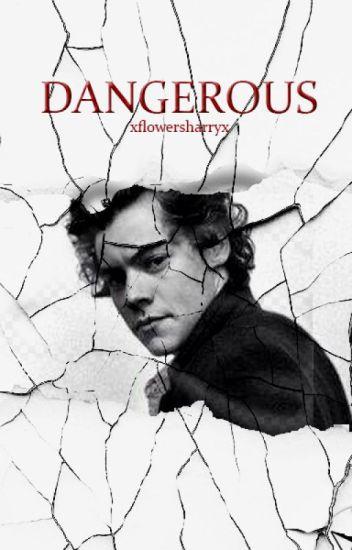 Dangerous |Harry Styles|