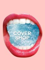 COVER SHOP | OPEN by rotations