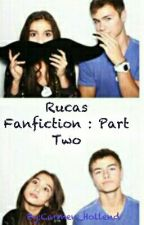 Rucas Fanfiction: Part Two by Carmen_Hollend