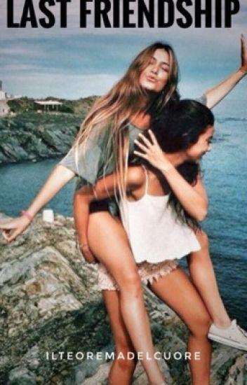 ~Last Friendship~