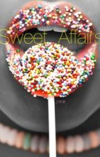 Sweet Affairs (Part 1) by LillyBigLipps