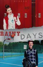 jours de pluie (pause) + (réécriture) by hideez