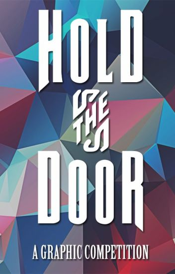 Hold the Door 🚪 |A Graphic Competition|