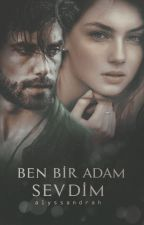 Ben Bir Adam Sevdim by alyssandrah
