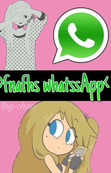 FNAFHS WhatssApp✨