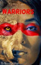 Warriors (GirlxGirl) by TheMoonlightPoet